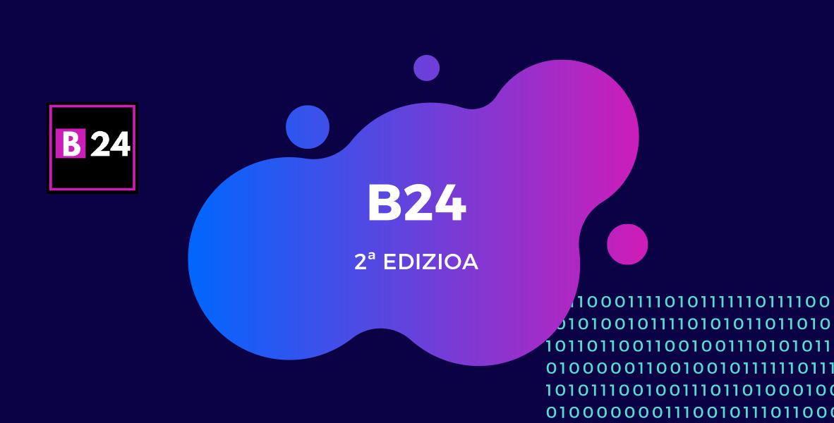Hemen da berriz B24, berrikuntzaren 24 orduak