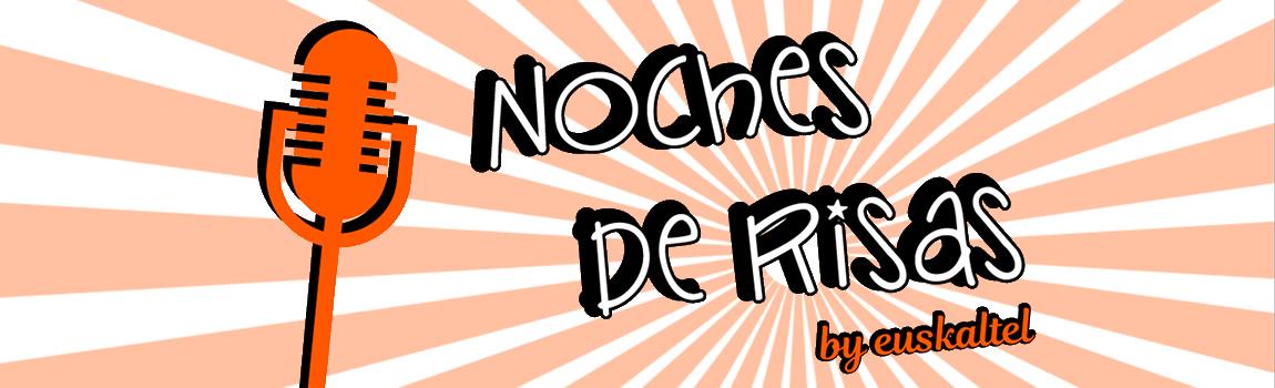 Vuelven las Noches de risas by Euskaltel